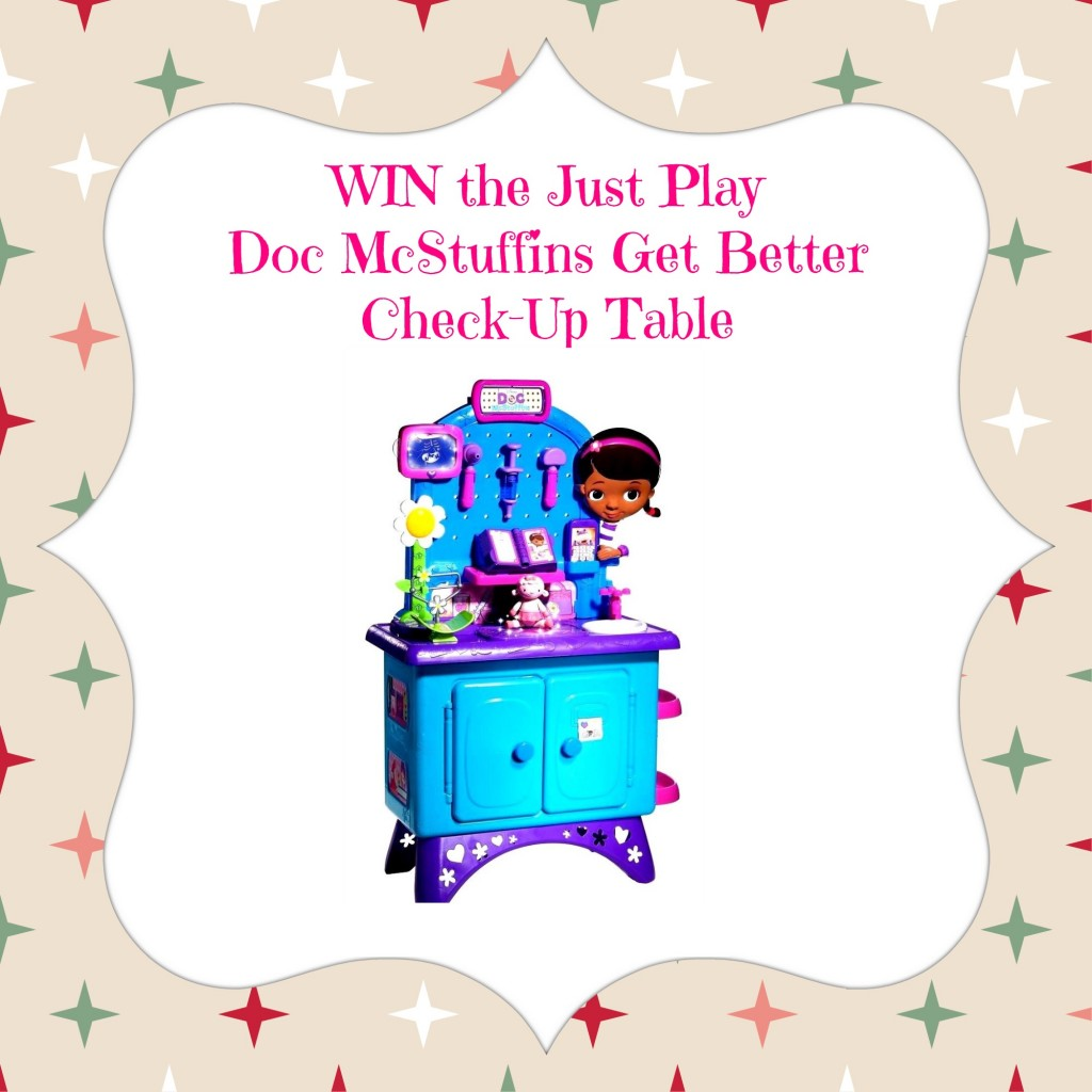 Doc McStuffins Get Better Check Up Table GIVEAWAY at The Naughty Mommy!!!