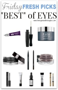 Fridays Fresh Picks Best of Eyes