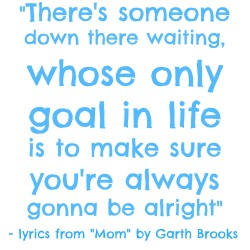 MOM by Garth Brooks