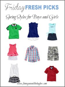 Friday's Fresh Picks Spring Styles for Boys and Girls