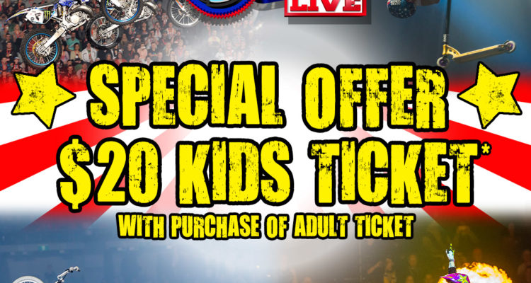 Nitro Circus LIVE Announces $20 Kid's Tickets