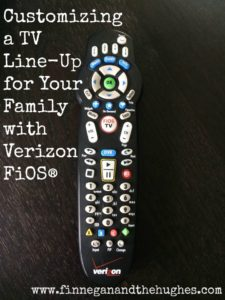 Customizing a TV Line-Up for Your Family with Verizon FiOS®