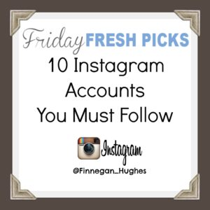 Friday's Fresh Picks: 10 Instagram Accounts You Must Follow