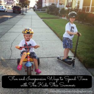 Fun and Inexpensive Ways to Spend Time with The Kids With Summer