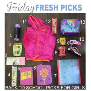 FRIDAY'S FRESH PICKS BACK TO SCHOOL PICKS FOR GIRLS