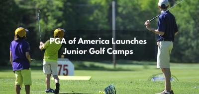 PGA of America Launches Junior Golf Camps