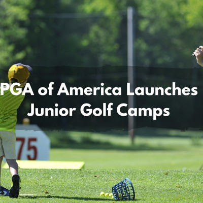 PGA of America Launches Junior Golf Camps