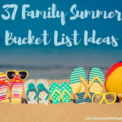 37 Family Bucket List Ideas