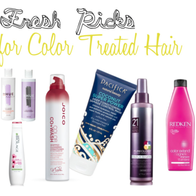 Fresh Pick for Color Treated Hair