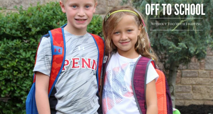 13 Tips to Get the Kids Off to School Without Too Much Fighting