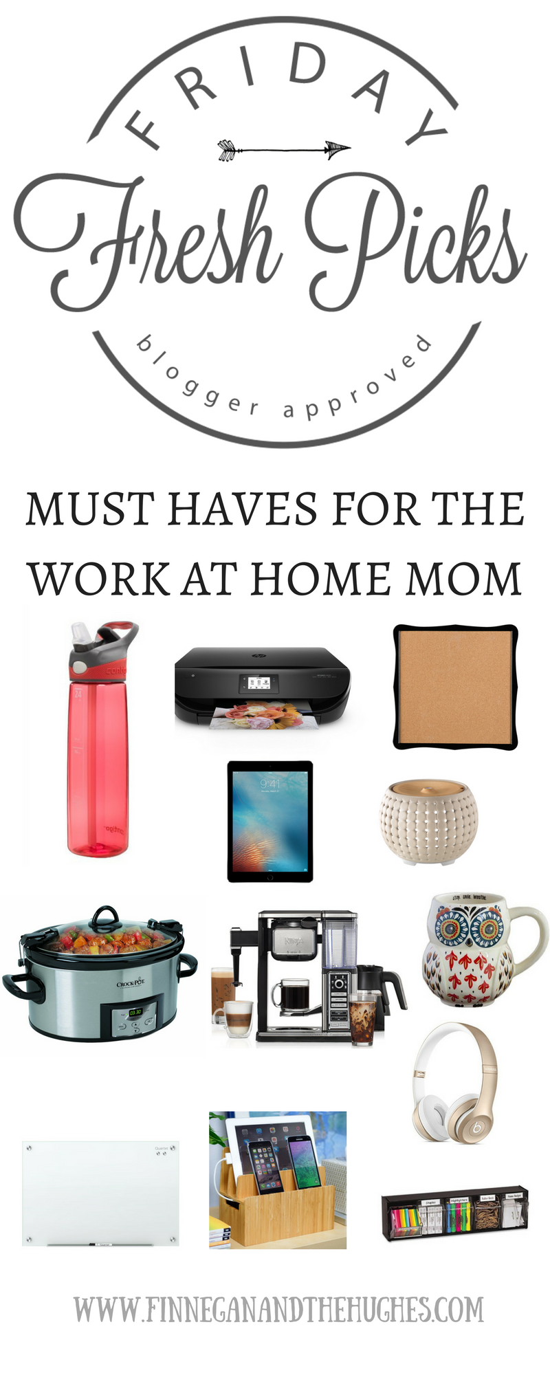 FRESH PICKS: MUST HAVES FOR THE WORK AT HOME MOM