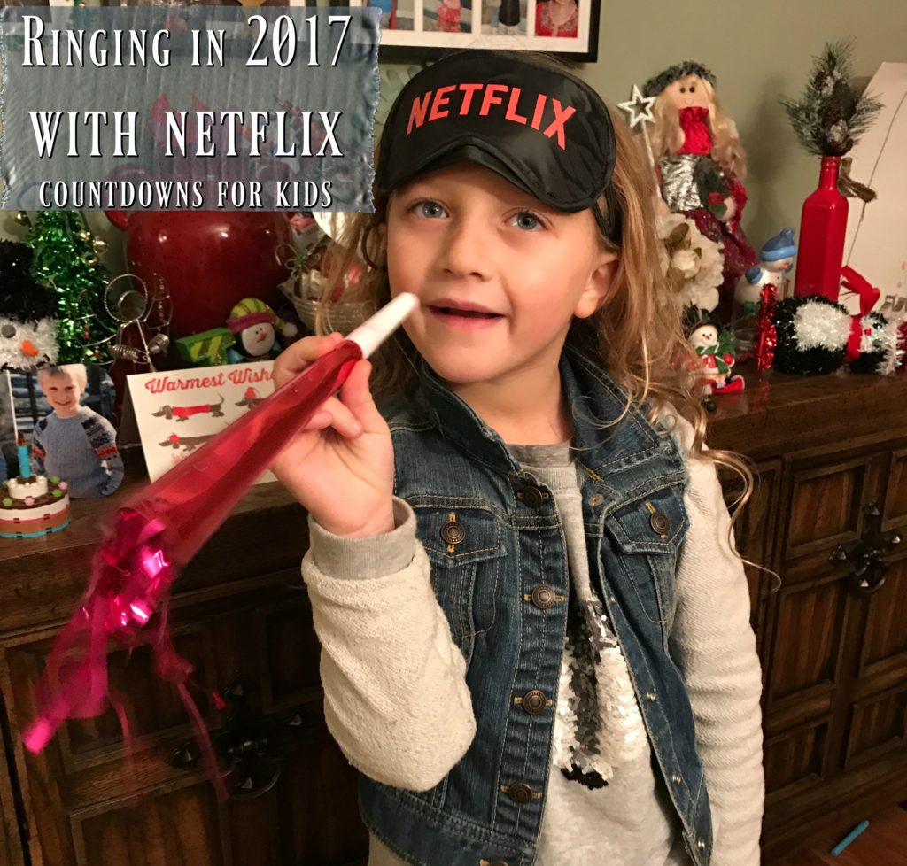Ringing in 2017 with netflix countdowns for kids
