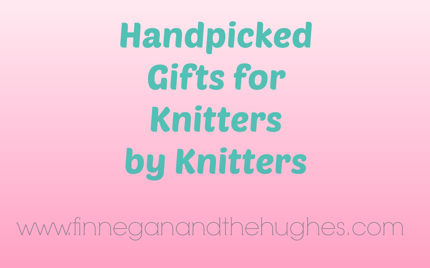 Holiday Gifts for Knitters