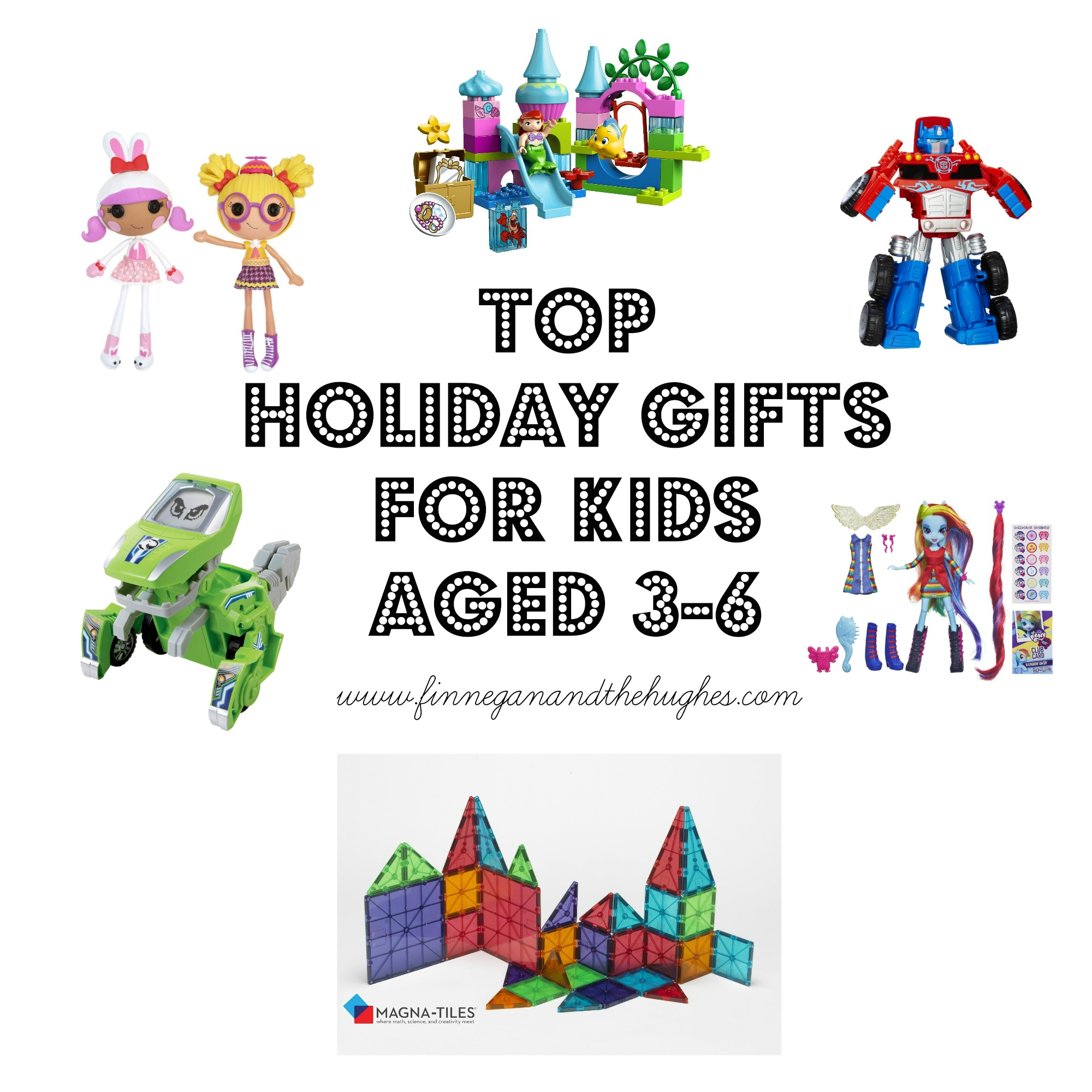 TOP  HOLIDAY GIFTS  FOR KIDS  AGED 3-6