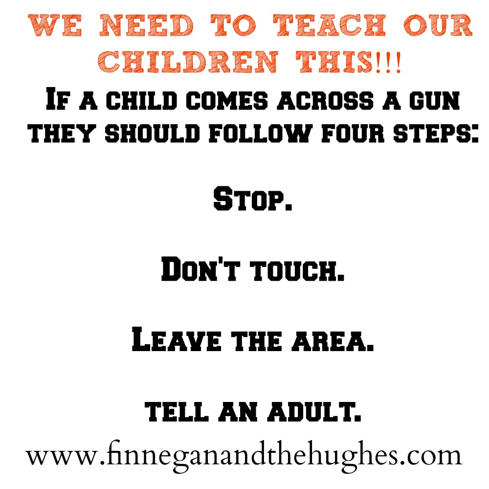 Teaching our Children about Gun Safety