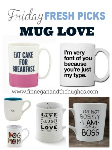 Friday's Fresh Picks: Mug Love
