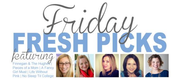 Friday's Fresh Picks