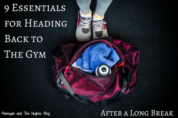 9 Essentials for Heading Back to The Gym