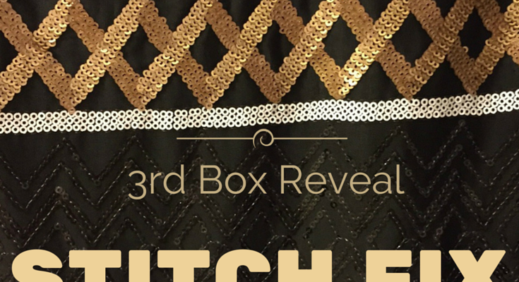 STITCH FIX 3rd BOX REVEAL