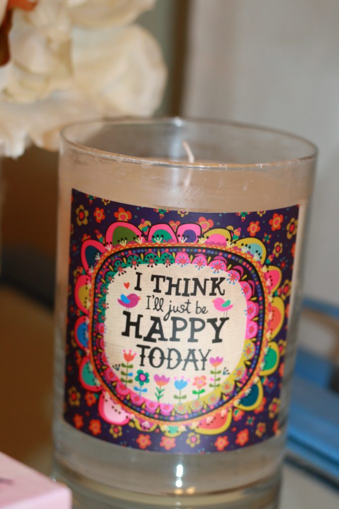 I Think I'll Just Be Happy Today Candle