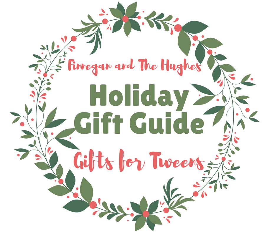 2017 Holiday Gift Guide for Tweens